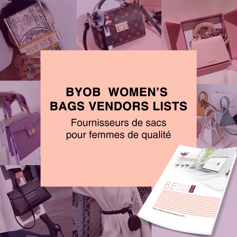 BYOB WOMEN'S BAGS PACK VENDORS LISTS